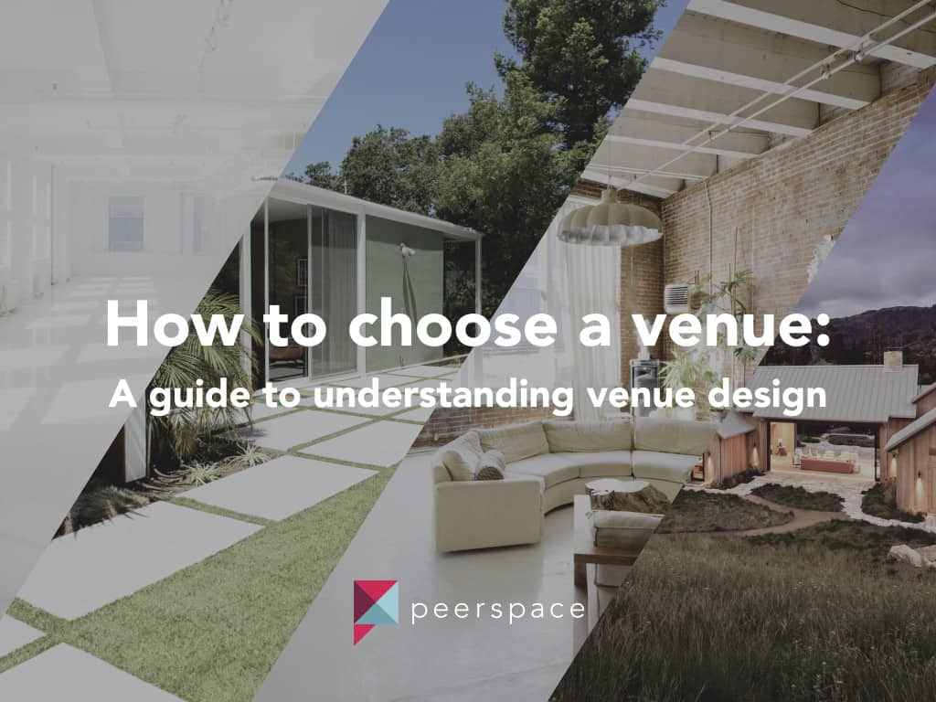 How To Choose A Venue, A guide to understanding venue design